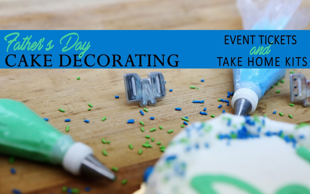 Let's Decorate A Cake For Dad!