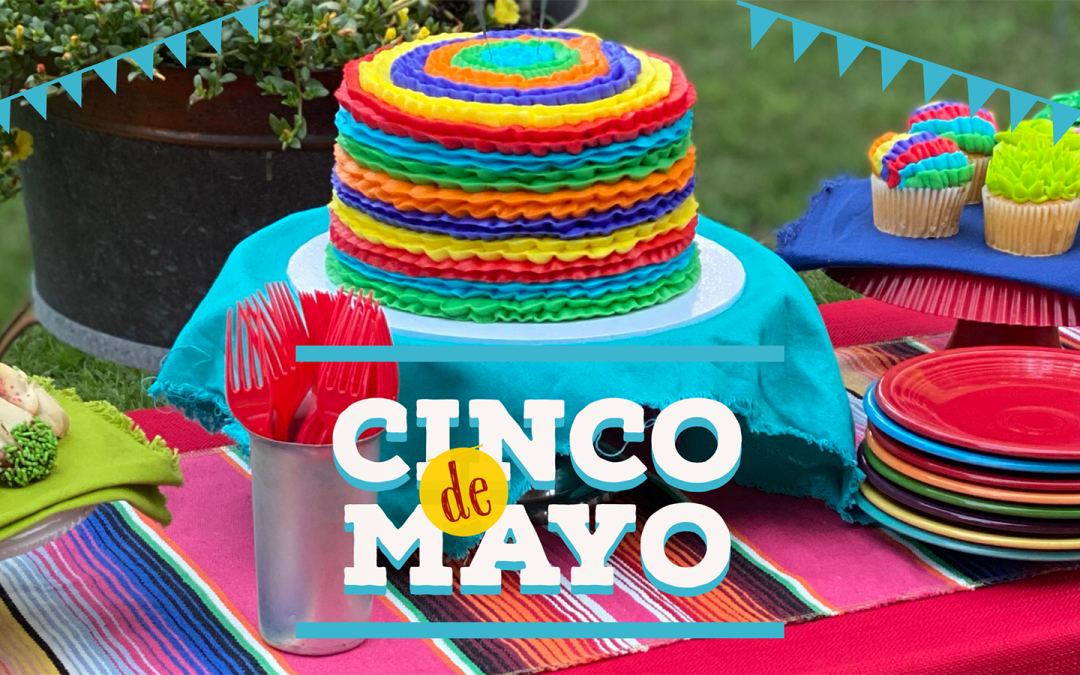 Hooray for Cinco de Mayo!